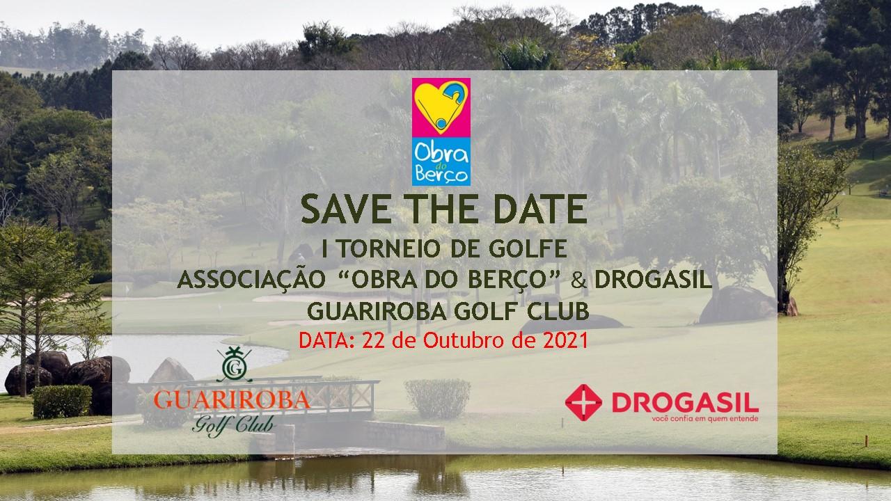 """I Torneio de Golfe """"Obra do Berço"""" & Drogasil no Guariroba Golf Club"""